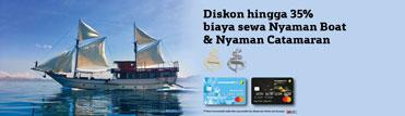 Diskon hingga 35% biaya sewa Nyaman Boat & Nyaman Catamaran