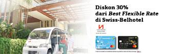 Diskon 30% dari Best Flexible Rate di Swiss-Belhotel