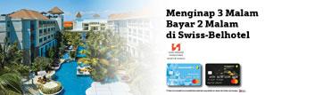 Menginap 3 Malam, Bayar 2 Malam di Swiss-Belhotel