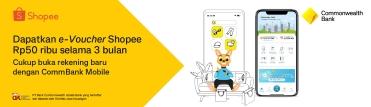 Program Nasabah baru, dapatkan hadiah e-Voucher Shopee Rp50 ribu/ bulan selama 3 bulan
