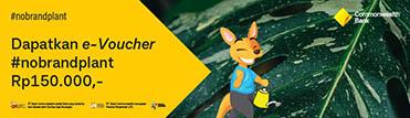 Kamu bisa dapatkan e-Voucher #nobrandplant Rp150.000,-