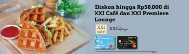 XXI Cafe Promo